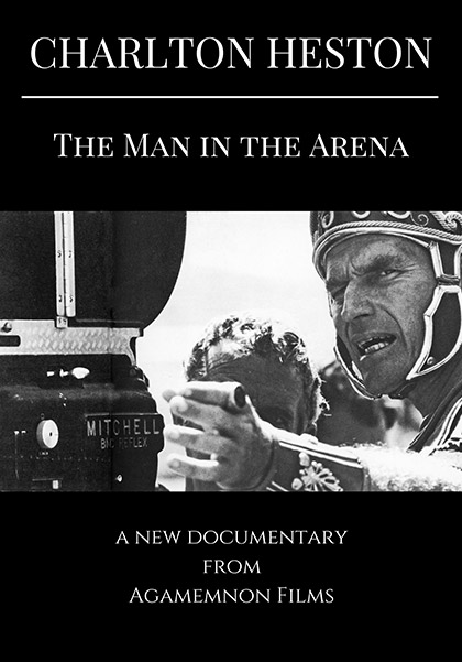 Charlton Heston - The Man in the Arena